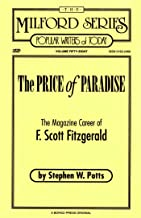 The Price of Paradise: The Magazine Career of F. Scott Fitzgerald