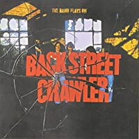 Band Plays on by BACKSTREET CRAWLER (2014-10-22)