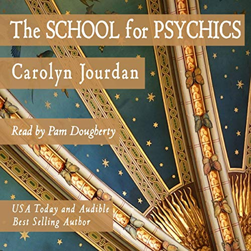 Couverture de The School for Psychics: A Midlife Fairy Tale Adventure