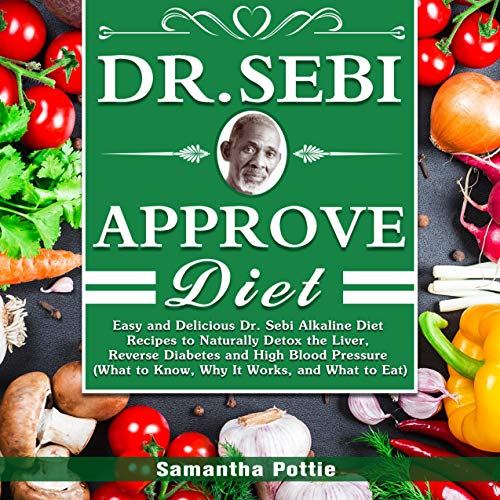 Dr. Sebi Approve Diet  By  cover art