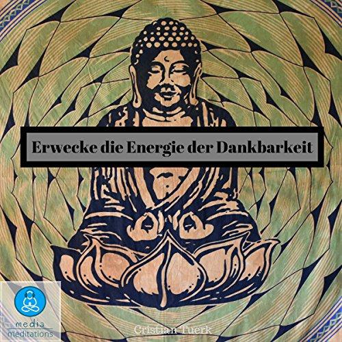 Erwecke die Energie der Dankbarkeit Titelbild