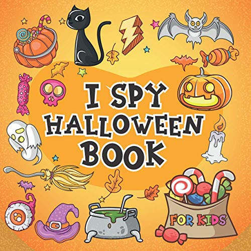 I Spy Halloween Book for Kids: A Fun Halloween Activity Book For Preschoolers & Toddlers, Best Halloween Coloring and Guessing Game Gift for Kids Ages 2-5 Year Olds