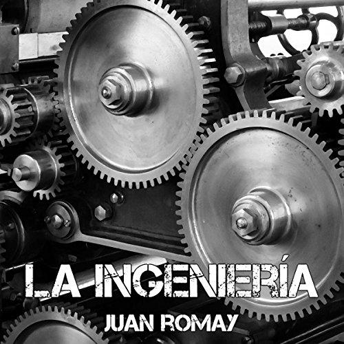 La ingeniería audiobook cover art
