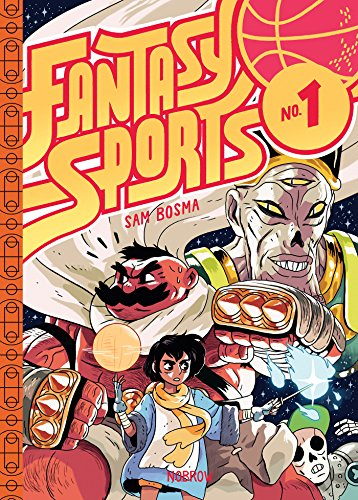 Compare Textbook Prices for Fantasy Sports: Book 1 Illustrated Edition ISBN 9781907704802 by Bosma, Sam