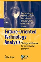 Future-Oriented Technology Analysis: Strategic Intelligence for an Innovative Economy