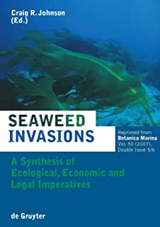 Seaweed Invasions: A Synthesis of Ecological, Economic and Legal Imperatives