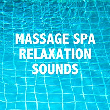 14 Massage Spa Relaxation Sounds