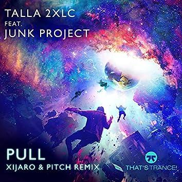 Pull (Xijaro & Pitch Remix)