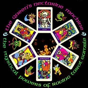The Mystical Powers Of Roving Tarot Gamble