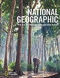 NATIONAL GEOGRAPHIC: Wie Sie die Welt noch nie gesehen haben