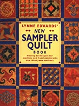 Lynne Edwards' New Sampler Quilt Book: Twenty Techniques for Machine and Hand Patchwork: New Ideas New Methods