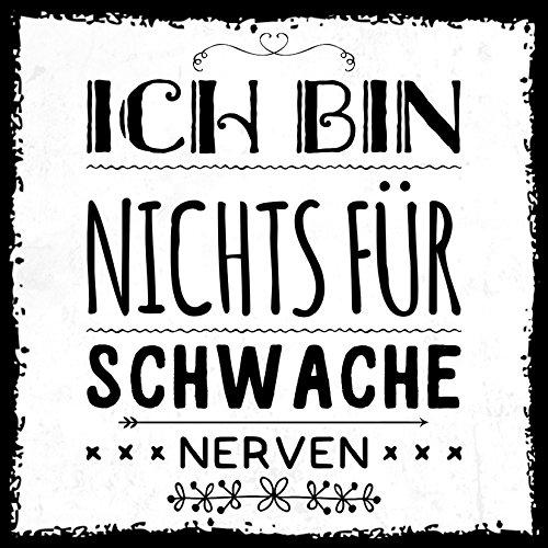 how about tee Ich Bin Nichts für schwache Nerven - Kühlschrank- / Whiteboard-Magnet