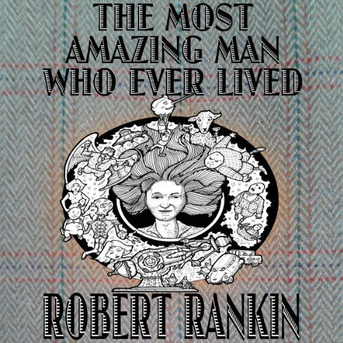 The Most Amazing Man Who Ever Lived audiobook cover art