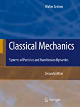 Classical Mechanics: Systems of Particles and Hamiltonian Dynamics