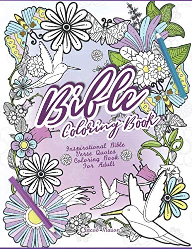 Bible Coloring Book: Inspirational Bible Verse Quotes Coloring Book For Adult (Inspirational Coloring Books New Version)