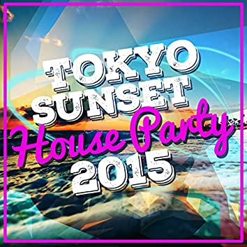 Tokyo Sunset House Party 2015