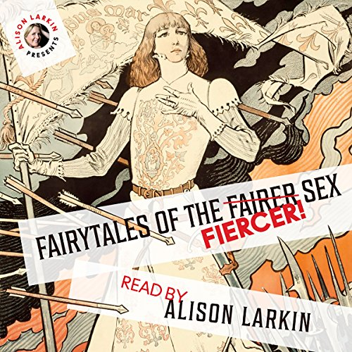 Fairy Tales of the Fiercer Sex audiobook cover art