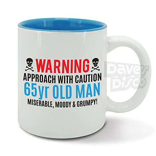 Warning 65 Year Old Man Miserable Moody And Grumpy 65th Birthday Funny