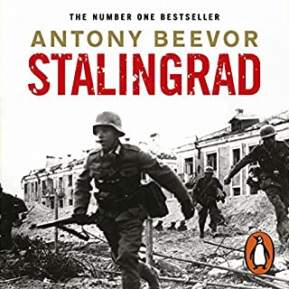 Stalingrad                   By:                                                                                                                                 Antony Beevor                               Narrated by:                                                                                                                                 Peter Noble                      Length: 16 hrs and 40 mins     101 ratings     Overall 4.8
