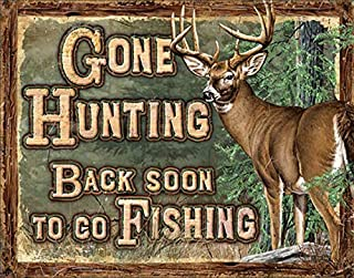 gone hunting signs