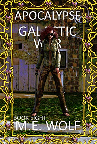 Apocalypse: Book 8 of Galactic War (English Edition)