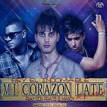 Mi Corazon Late - Remix
