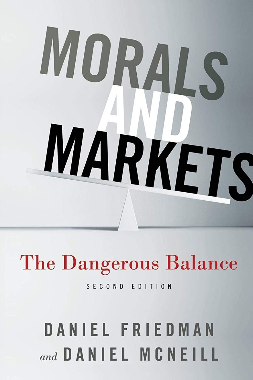 一般旅客木材Morals and Markets: The Dangerous Balance