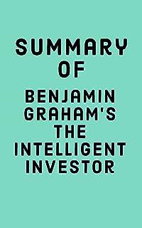 Summary of Benjamin Graham's The Intelligent Investor