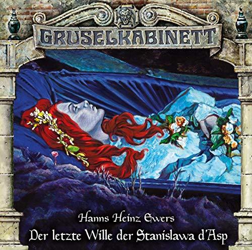 Gruselkabinett - Folge 163: Der letzte Wille der Stanislawa d'Asp. Hörspiel.