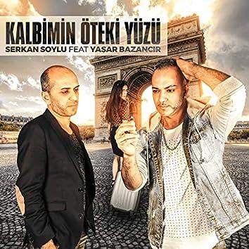 Kalbimin Öteki Yüzü (feat. Yaşar Bazancır)
