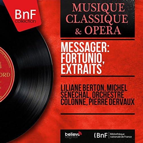 Liliane Berton, Michel Sénéchal, Orchestre Colonne, Pierre Dervaux