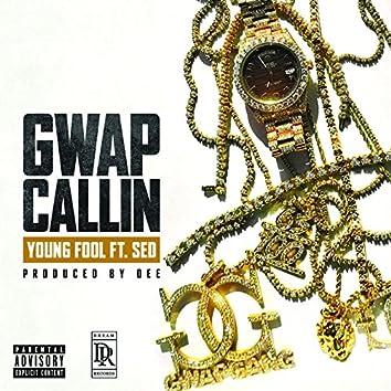Gwap Callin' (feat. Sed)
