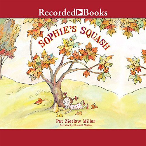 Sophie's Squash audiobook cover art