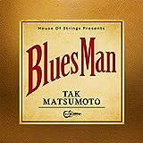 【ポストカード2枚組付】 Tak Matsumoto Bluesman 【初回生産限定盤】(CD+DVD+オリジナルTシャツ&ギターピック)