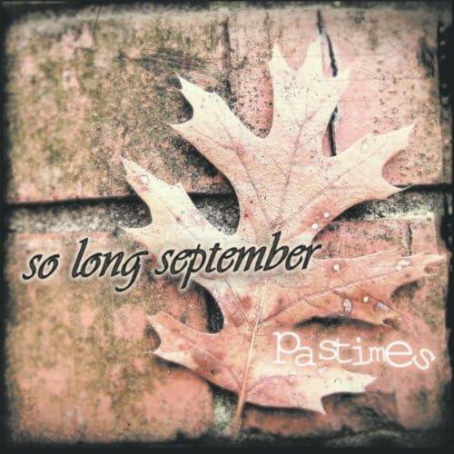 So Long September