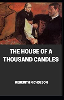 House of a Thousand Candles ANNOTATED