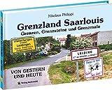 Grenzland Saarlouis: Grenzsteine ehemaliger Herrschaften