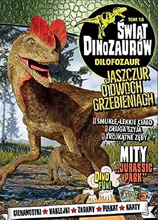 Swiat Dinozaurów 18 Dilofozaur