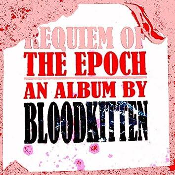 Requiem of the Epoch