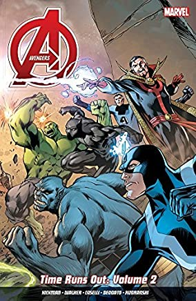 Avengers: Time Runs Out Vol. 2 by Mike Deodato (artist), Jonathan Hickman Kevin Walker (illustrator)(2015-02-25)