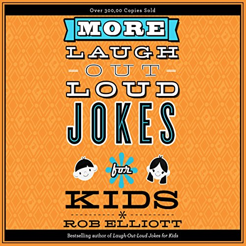 More Laugh-Out-Loud Jokes for Kids cover art