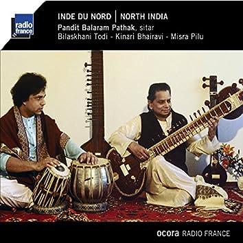 Inde du Nord (Bilaskhani Todi - Kinari Bhairavi - Mistra Pilu)
