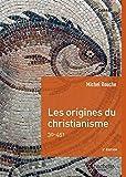 Carré Histoire - Les origines du christianisme