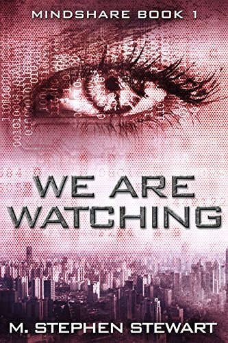 We Are Watching: Mindshare Book 1 (English Edition)