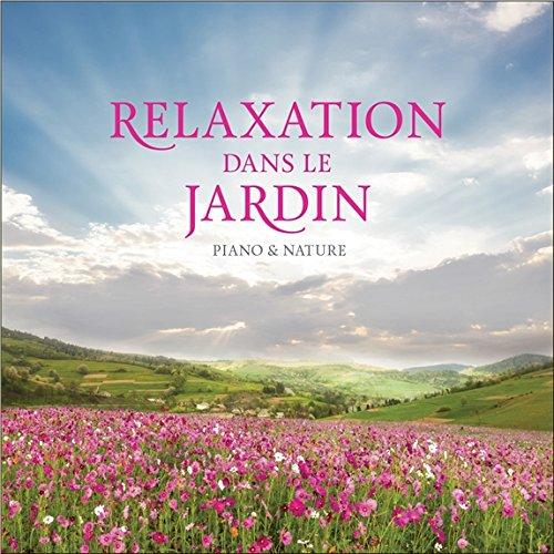 Relaxation dans Le Jardin-CD