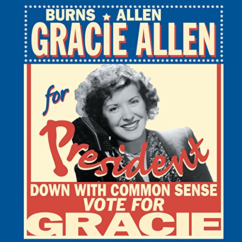 Couverture de Burns & Allen: Gracie for President