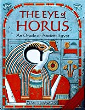 The Eye of Horus: An Oracle of Ancient Egypt
