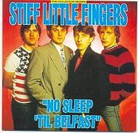 No Sleep Til' Belfast