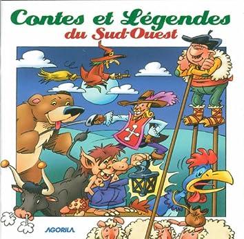 Contes et Légendes du Sud-Ouest