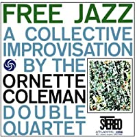 Free Jazz by ORNETTE COLEMAN (2008-01-13)